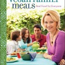 Win the Cookbook Vegan Family Meals: Real Food for Everyone