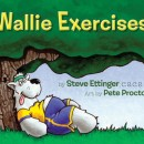 Wallie Exercises (Win an Autographed Copy!)