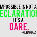 Impossible Is Not a Declaration.