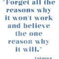 believe in the one reason why it will work