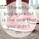 The only bad workout…