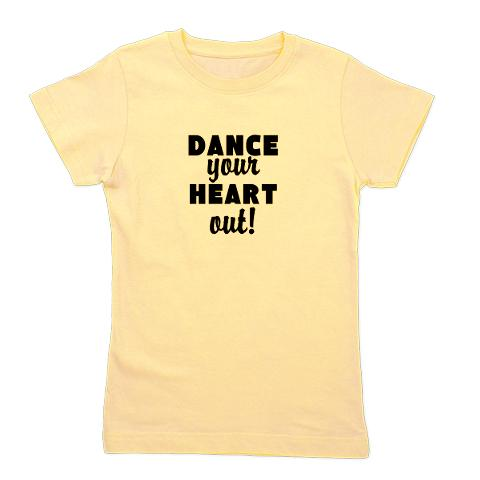 dance_your_heart_out_girls_tee