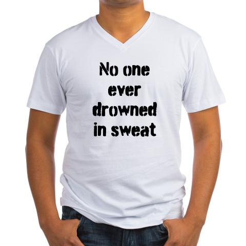 no_one_ever_drowned_in_sweat_mens_vneck_tshirt