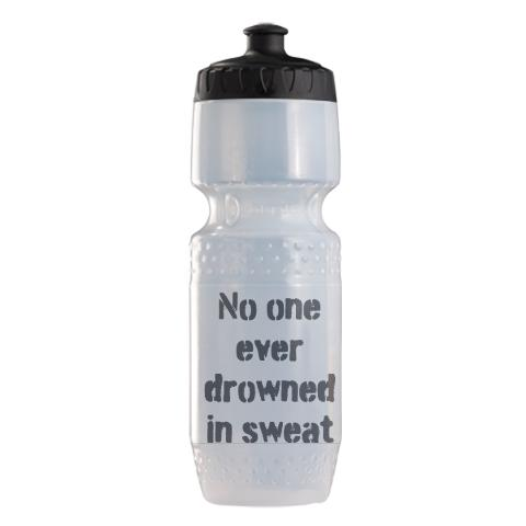 no_one_ever_drowned_in_sweat_sports_bottle