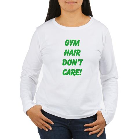 gym_hair_dont_care_long_sleeve_tshirt